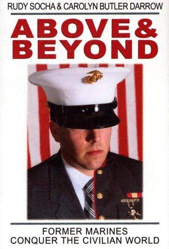 Image 0 of Above & Beyond: Former Marines Conquer the Civilian World