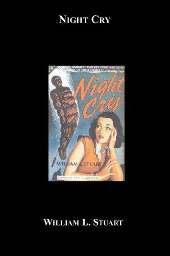 Night Cry by William L. Stuart