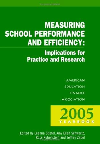 Measuring School Performance And Efficiency by Leanna Stiefel