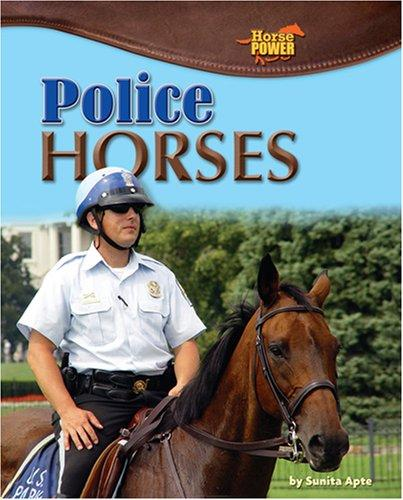 Image 0 of Police Horses (Horse Power)