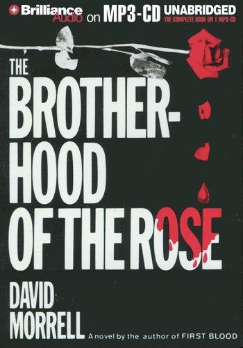 Brotherhood of the Rose, The by David Morrell